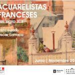 Acuarelistas Franceses del S XIX. Artista Invitado Oscar Larroca