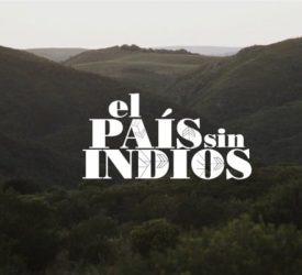 El país sin indios - TEASER