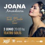 Jazz Tour 2019 – JOANA AMENDOEIRA – 3 de junio – Teatro Solís
