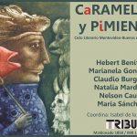 CaRAMELOS y PiMIENTOS – Jueves 11 de julio – TRIBU