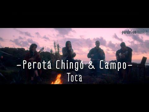Perotá Chingó & Juan Campodónico - Toca