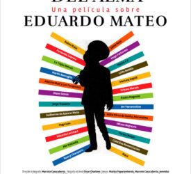 AMIGO LINDO DEL ALMA, una película sobre EDUARDO MATEO