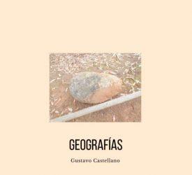 Geografías - Entrevista a Gustavo Castellano