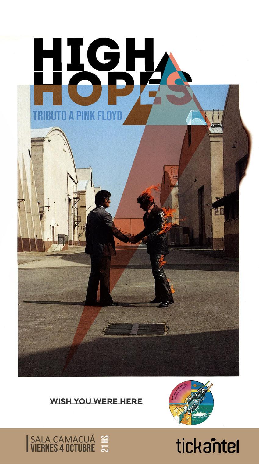 "High Hopes (Tributo a Pink Floyd) presenta ""Wish you were here"" en Sala Camacuá - 4 de octubre / 21 hs"