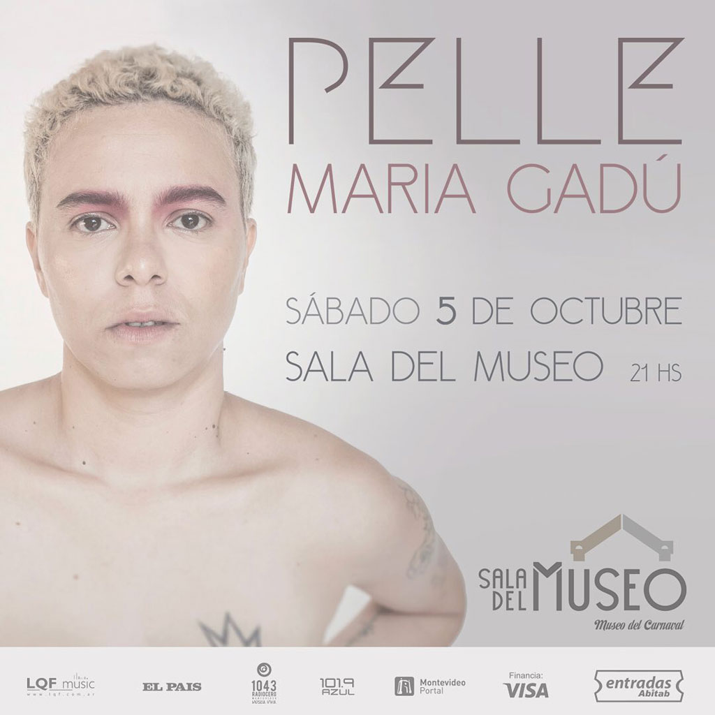 Pelle Tour - Maria Gadú Sábado 5 de octubre _ Sala del Museo