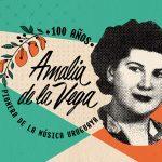 Tributo 100 años Amalia de la Vega