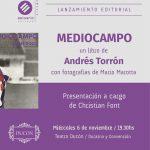 Presentación del libro «MEDIOCAMPO» de Andrés Torrón