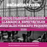 ESPACIO FELISBERTO HERNANDEZ – Llamado a espectáculos musicales 2020
