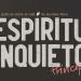"""Espíritu Inquieto - Trailer Una película sobre Gustavo """"Príncipe"""" Pena"""