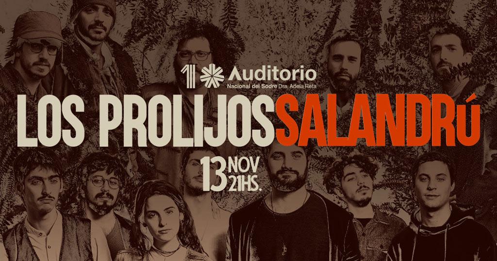 LOS PROLIJOS & SALANDRÚ 13 DE NOVIEMBRE AUDITORIO NACIONAL DEL SODRE Sala Hugo Balzo