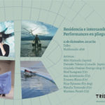Residencia e intercambios Tribu – Performances en pliegue