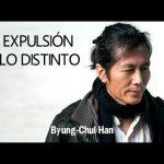 La Expulsión de lo Distinto de Byung-Chul Han