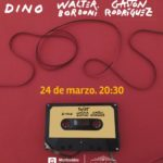DINO, WALTER BORDONI , GASTÓN RODRÍGUEZ presentan 50/25