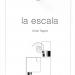LA ESCALA – de Omar Tagore (Tacuarembó 1970) Prólogo de Elvio Gandolfo Editorial La Coqueta. 90 páginas