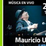 Mauricio Ubal recorre su repertorio y presenta nuevos temas – 25 de marzo – ENTRADA LIBRE
