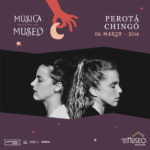 Perotá Chingó en el ciclo Música en la Sala del Museo