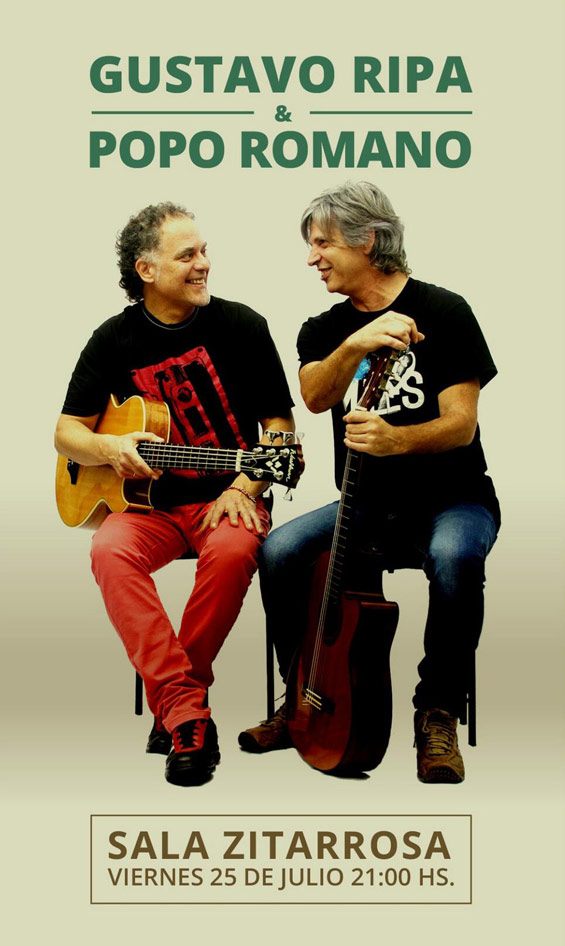 POPO ROMANO & GUSTAVO RIPA EN SALA ZITARROSA