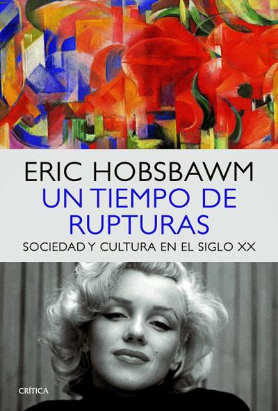 un-tiempo-de-rupturas-Eric-Hobsbawm