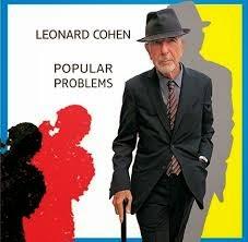 15- Leonard Cohen - Popular Problems