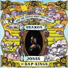 19- Sharon Jones and the Dap Kings - Give the People What They Want