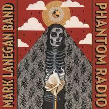 36- Mark Lanegan Band - Phantom Radio