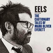 40- Eels - The Cautionary Tales of Mark Oliver Everett