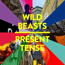 47- Wild Beasts - Present Tense