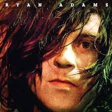 6- Ryan Adams - Ryan Adams