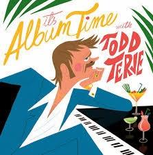 7- Todd Terje - It's Album Time