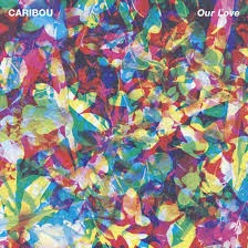 8- Caribou - Our Love