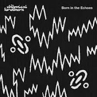 19- The Chemical Brothers – Born in the Echoes