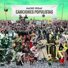 41- Nacho Vegas - Canciones Populistas