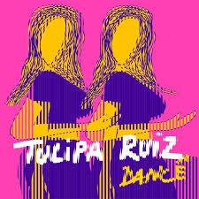 50- Tulipa Ruiz – Dance