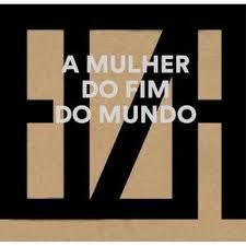 8- Elza Soares - A Mulher do Fim do Mundo