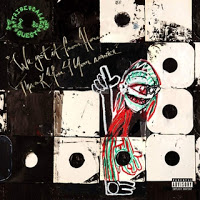 12- A Tribe Called Quest - We Got It From Here...Thank You 4 Your Service