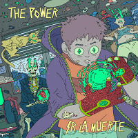 5 - Sr. La Muerte - The Power