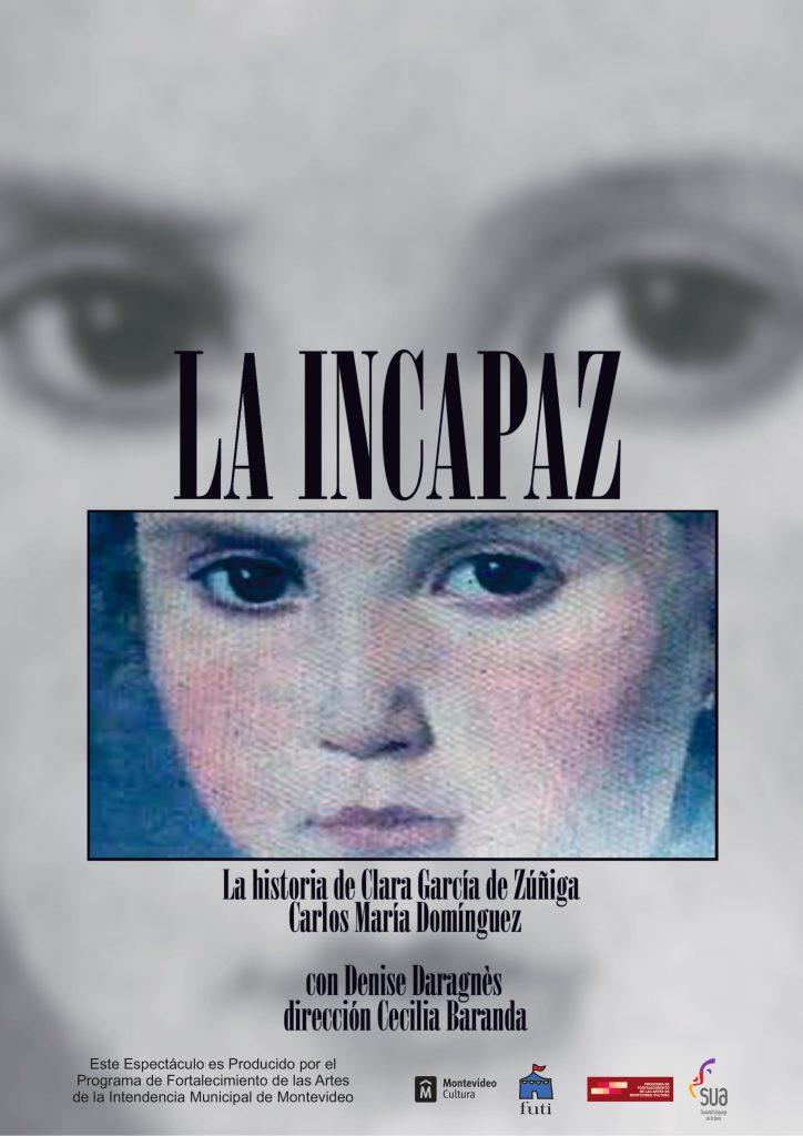 la incapaz de Carlos María Dominguez