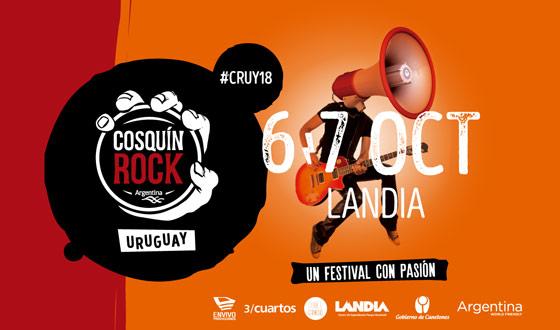 6 y 7 de octubre - COSQUÍN ROCK URUGUAY 2018