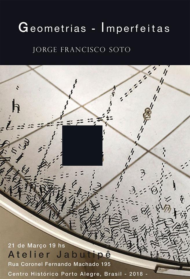 Jorge Francisco Soto - Geometrias imperfeitas no Jabutipê