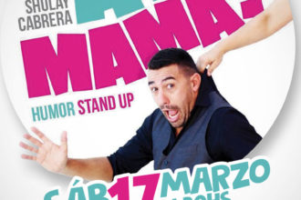 AY MAMA Espectáculo de Stand Up