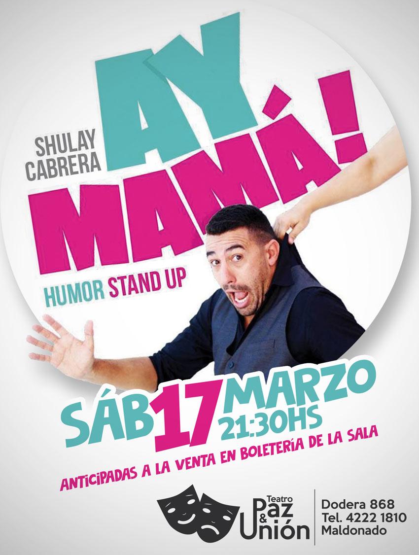 AY MAMA Espectáculo de Stand Up