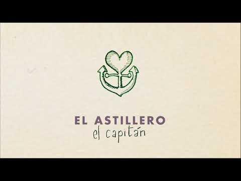 """""""El capitán"""" es el primer single de difusión de CRUZAR LA NOCHE, el segundo álbum de EL ASTILLERO"""