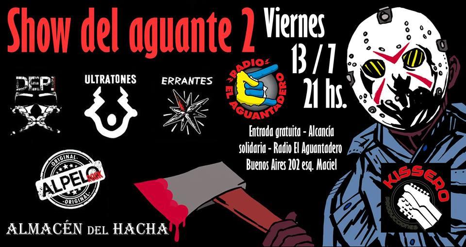 Show del Aguante 2 es este próximo viernes 13 de julio a las 21 horas.