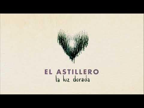 """""""La luz dorada"""", tercer single de CRUZAR LA NOCHE, el nuevo álbum de EL ASTILLERO."""