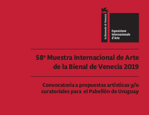 El Instituto Nacional de Artes Visuales de Cultura | MEC convoca a propuestas artísticas y/o curatoriales para la representación de Uruguay en la 58ª Muestra Internacional de Arte de la Bienal de Venecia 2019.