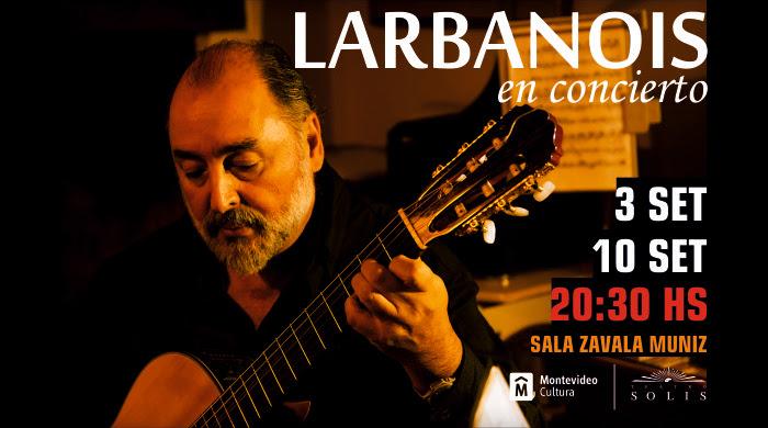 Uno de los grandes referentes de nuestra música, Eduardo Larbanois, recorre trabajos de sus discos instrumentales, y nuevas composiciones que formarán parte de un próximo trabajo.
