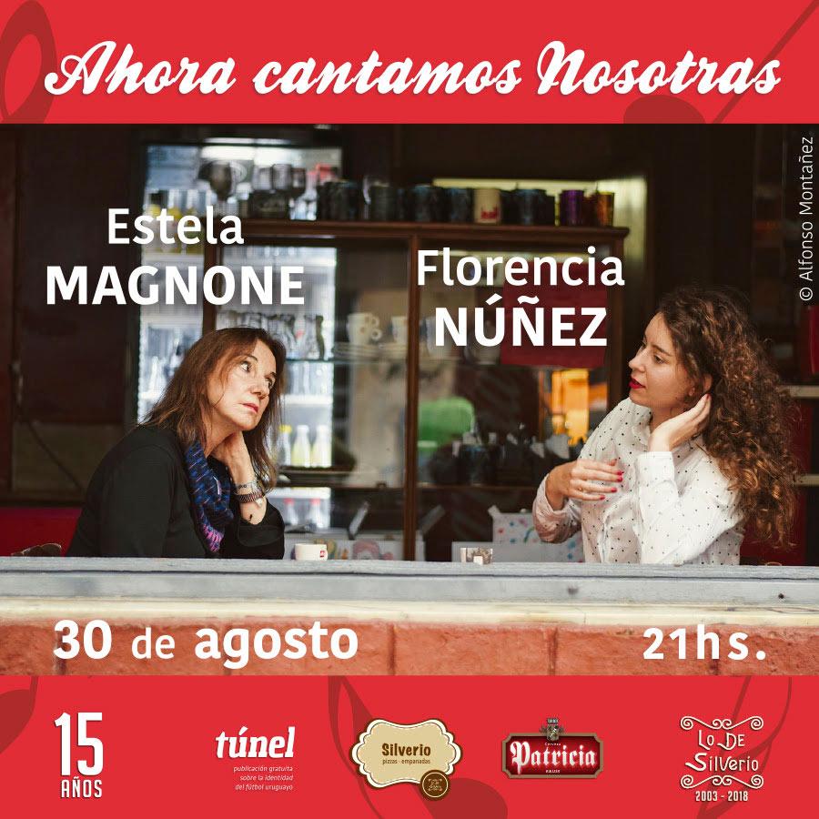 Las compositoras Florencia Núñez (Premio Graffiti 2018 a mejor compositor del año) y Estela Magnone Premio Graffiti 2018 a la trayectoria) combinan y comparten repertorio en este concierto íntimo a piano, guitarra y voces