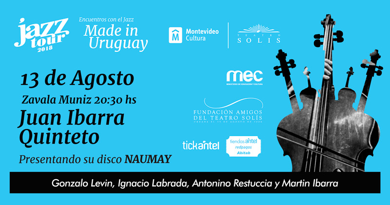 "Juan Ibarra Quinteto"" 13 de Agosto 20:30hs Zavala Muniz"