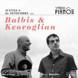 ALEJANDRO BALBIS Y MARCEL KEROGLIAN
