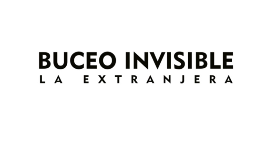 """Canción: """"La Extranjera"""" (Diego Presa) Disco: """"Luz Marginal"""" (2018) Editado por Bizarro Records Intérprete: BUCEO INVISIBLE"""